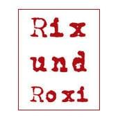 Rix und Roxi