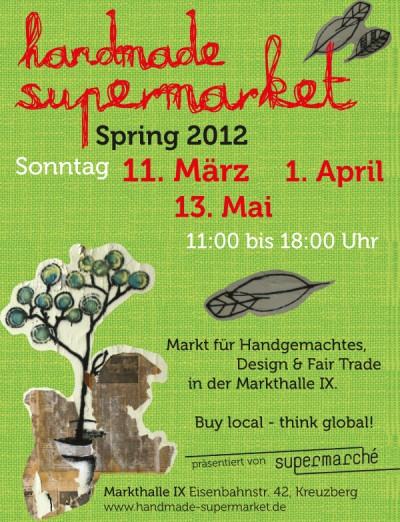 handmade supermarket * Osterausgabe April