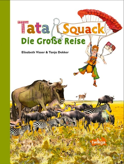 GEWINNE zum Kindertag am 1. Juni: Tata Squack – Die große Reise