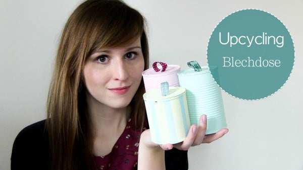 DIY Blechdosen Upcycling Video-Anleitung