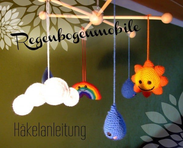 Häkel-Mobile mit Sonne, Wolken, Regen und Regenbogen