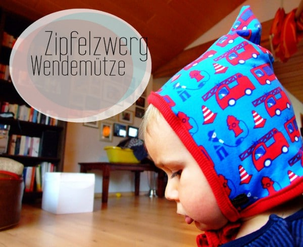 Zipfelzwerg - Anleitung und Schnittmuster