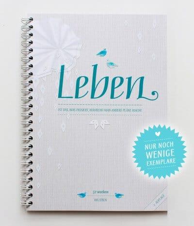 LEBEN IST DAS / Kalendertagebuch A5 / Auflage 2