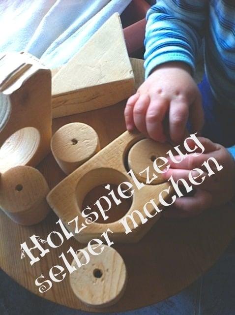 holzspielzeug selber gemacht aus restholz handmade kultur. Black Bedroom Furniture Sets. Home Design Ideas
