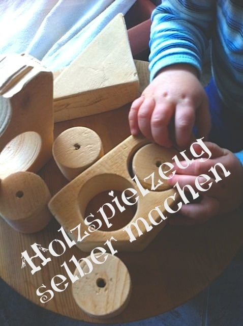 Holzspielzeug Selber Gemacht Aus Restholz Handmade Kultur