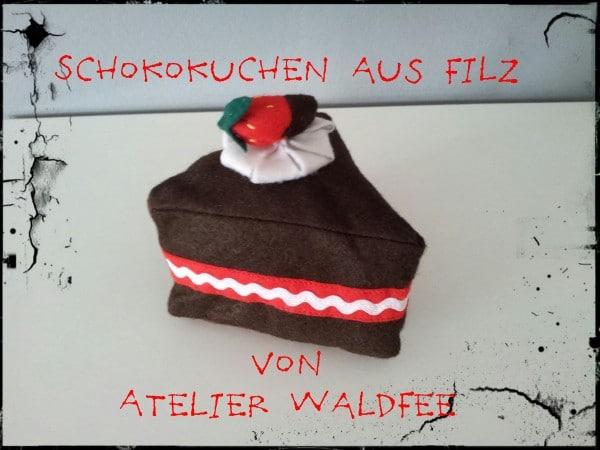 Schokoladenkuchen aus Filz