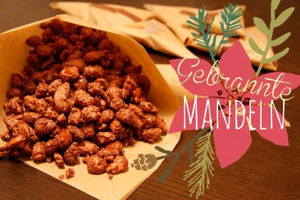 Gebrannte Mandeln selbst gemacht + Geschenkverpackung