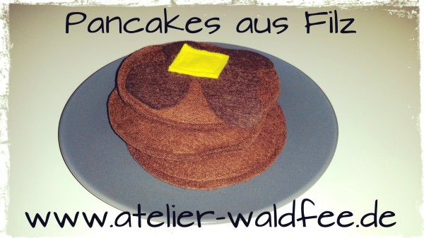 Pancakes aus Filz