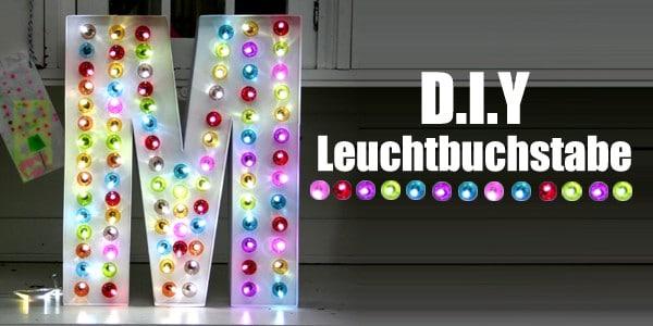 DIY - Leuchtbuchstabe