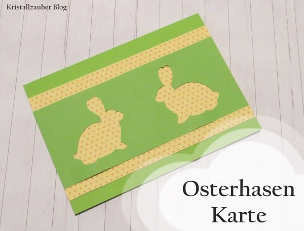 Osterhasen Karte Basteln ♥