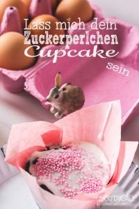 Lass mich dein Zuckerperlchen Cupcake sein