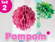 DIY Wabenbälle und Pompoms zum Selbermachen