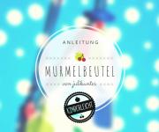 KINDERleichte Anleitung: Murmelbeutel