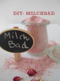 DIY - Milchbad