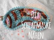 Sweet Dreams: Schlafmaske mit Schnittmuster