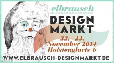 Kommt zum elbrausch-Designmarkt am 22.+23.11!