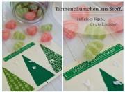 Tannenbäumchen aus Stoff, auf einer Karte, für die Liebsten ♥
