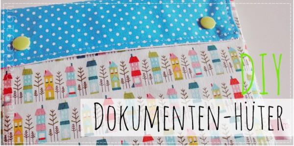 DIY Dokumenten-Hüter to go
