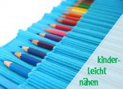 Stifte-Beutel als Näheinstieg