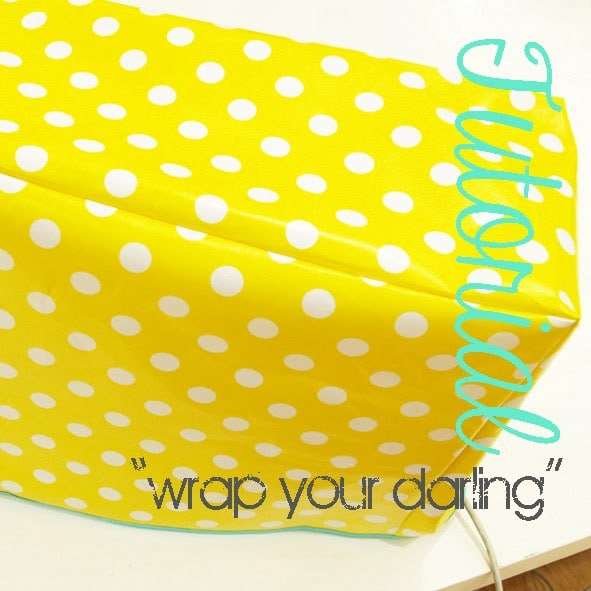 "Tutorial ""wrap your darling"""