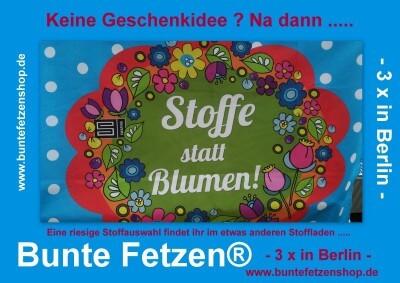 """Immer was Neues bei """" Bunte Fetzen""""® in Berlin !"""