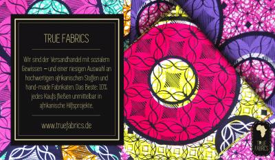 True Fabrics - Versandhandel für afrikanische Designerstoffe
