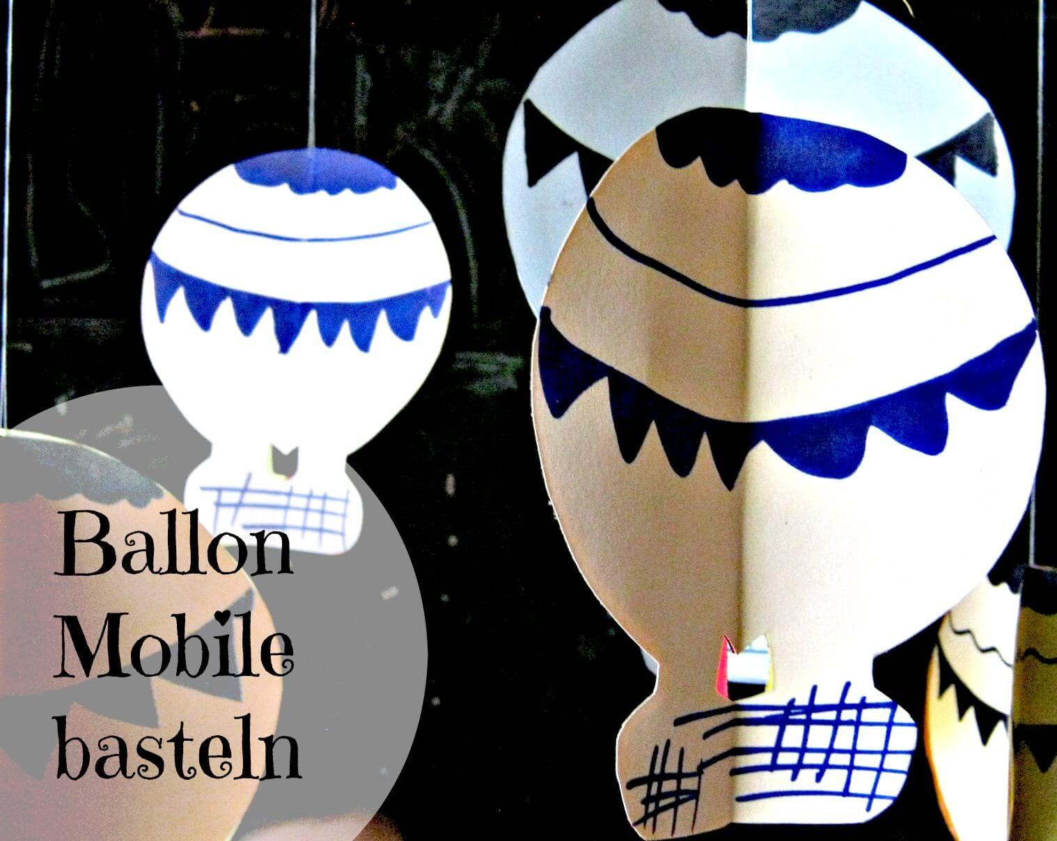 Ballon Mobile Noch Einmal Davon Fliegen Handmade Kultur