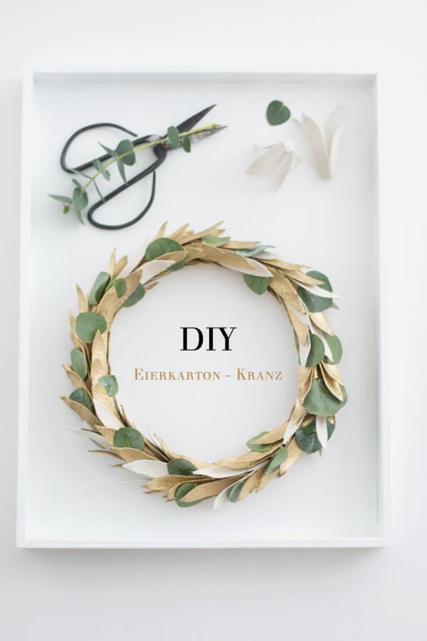 Das Beste aus Resten: DIY Kranz aus Eierkarton