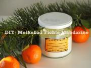 DIY Molkebad Mandarine-Fichte