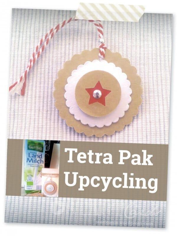 Von der Milchtüte zum Geschenkanhänger - Tetra Pak Upcycling