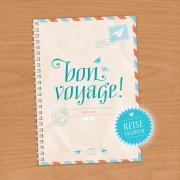 BON VOYAGE! / Travel Diary, Reisetagebuch / A5