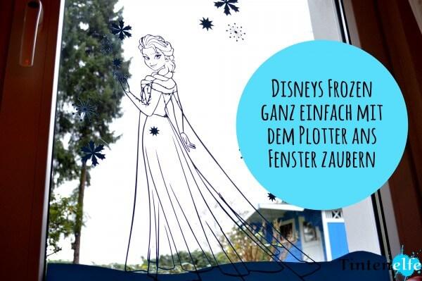 Plottertipps - Disneys Frozen ans Fenster zaubern