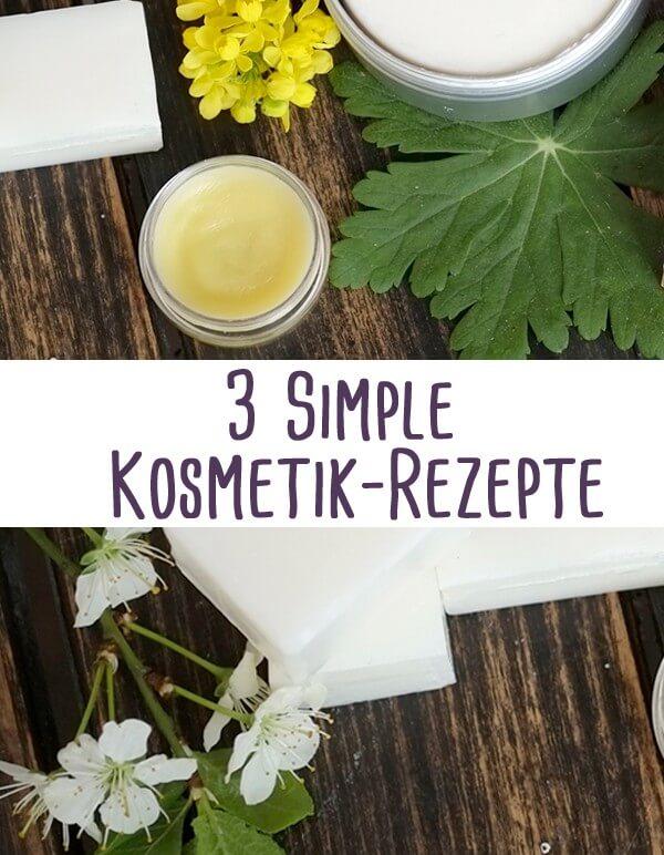 3 simple Kosmetik Rezepte