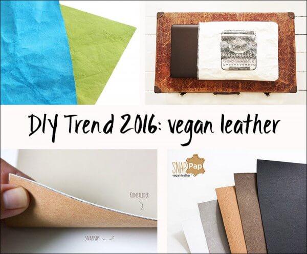 DIY Trend 2016: veganes Leder