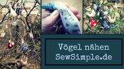 Schnittmuster: Vögel nähen | Anleitung