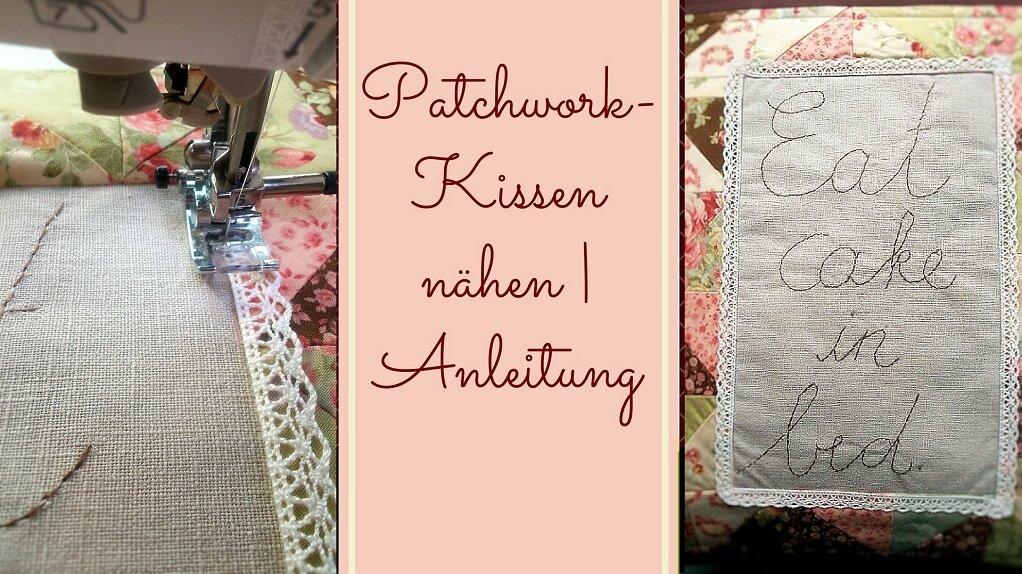 patchwork kissen n hen anleitung handmade kultur. Black Bedroom Furniture Sets. Home Design Ideas