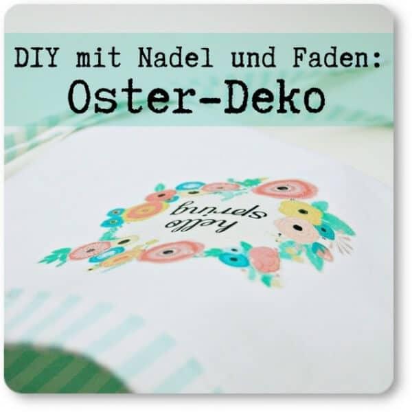 DIY mit Nadel und Faden: Oster-Deko