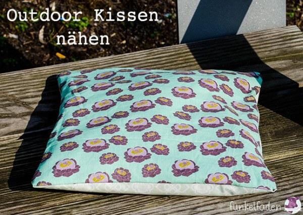 Nähanleitung Beschichtetes Outdoor Kissen Handmade Kultur