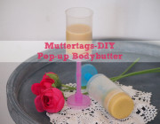 Muttertags-DIY: Pop-up Bodybutter