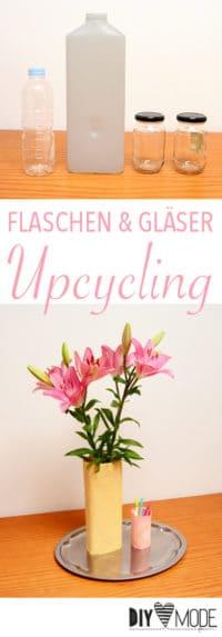 DIY Upcycling Idee für Flaschen und Gläser