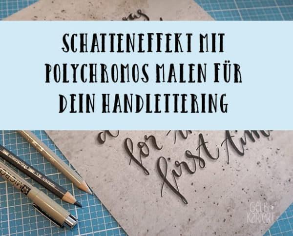 Schatten mit Polychromos malen für dein Handlettering