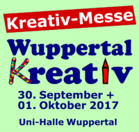 Wuppertal Kreativ Messe am 30.September + 01. Oktober 2017