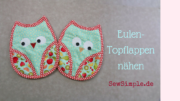 Video-Tutorial: Eulen-Topflappen nähen