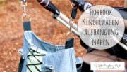 10-Minuten-Tutorial für Kinderwagentaschenaufhängung