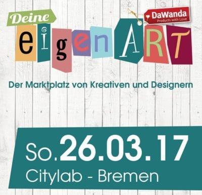 Deine eigenART Bremen am 26.03.2017