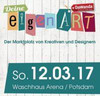Deine eigenART Potsdam am 12.03.2017