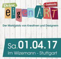 Deine eigenART Stuttgart am 01.04.2017
