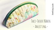 Taco-Tasche nähen | Anleitung Kosmetiktasche