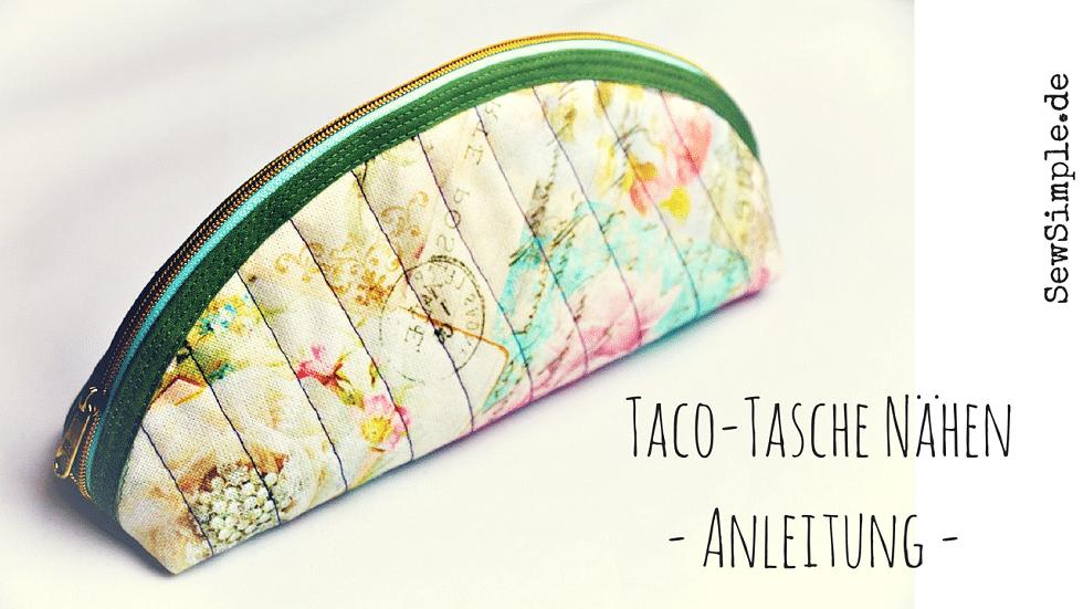 taco tasche naehen anleitung kosmetiktasche handmade kultur