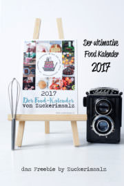 Der Food Kalender 2017 ... dass Freebie von Zuckerimsalz